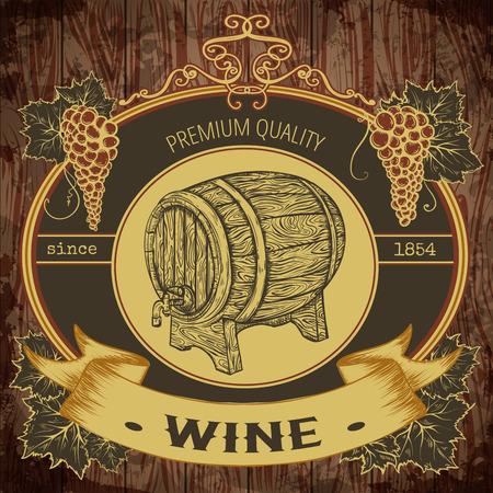 ビンテージ ラベル ワイン樽と木製の背景にブドウの房。孤立した要素。レトロな手書きのベクトル図
