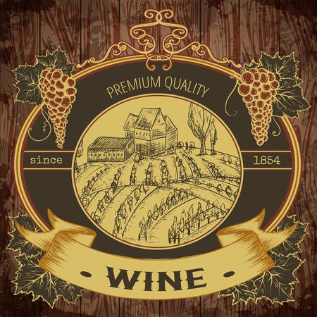 étiquette vintage avec le vignoble et grappe de raisin sur fond de bois. éléments isolés. dessiné à la main rétro illustration vectorielle