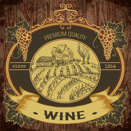 Vintage label with vineyard and bunch of grapes on wooden background. Isolated elements. Retro hand drawn vector illustration