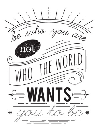 Typography poster. Inspirational quote. Concept design for t-shirt, print, card. Vintage vector illustration