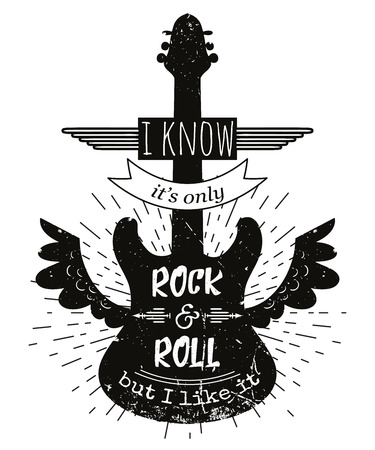 philosophy of music: Typography poster with silhouette of guitar and wings. I know it is only rock and roll but i like it.Inspirational quote.Concept design for t-shirt, print, card.Vintage vector illustration Illustration