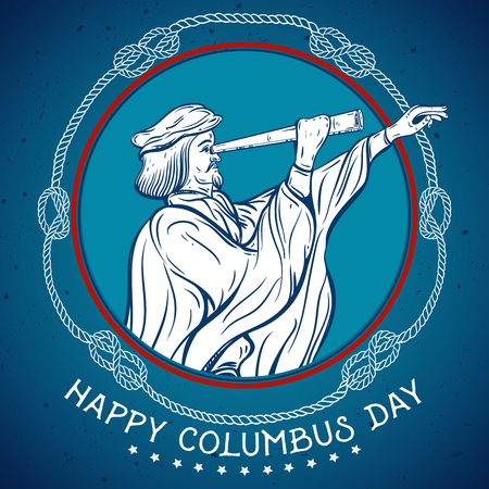 Happy Columbus day. Seafarer with telescope with decorative nautical rope knots.