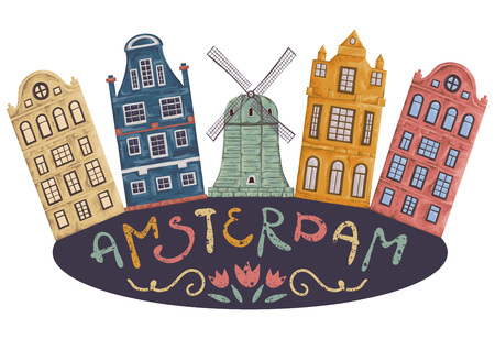 Amsterdam. Old historic buildings and traditional architecture of Netherlands. Windmill and houses with hand drawn lettering. Vintage hand drawn vector illustration in watercolor style.