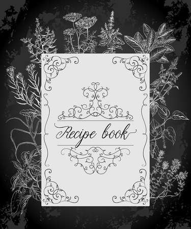 Recipe cooking book with antique frame, herbs and spices. Vintage vector illustration on chalkboard background
