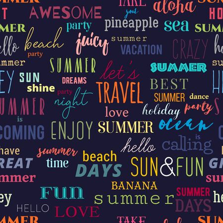 Seamless pattern with summer typography quotes. Colorful design for print, banner, fabric, vector illustration. Ilustração