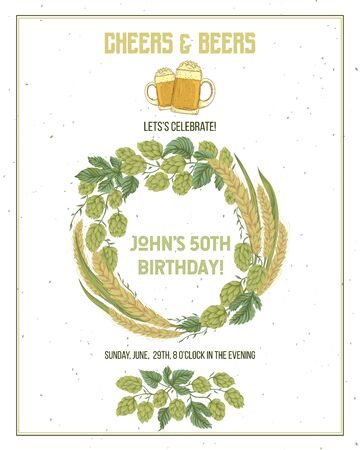 Cheers and beers invitation with hop and wheat. Design template for birthday or anniversary card. Vector illustration Foto de archivo - 131867972
