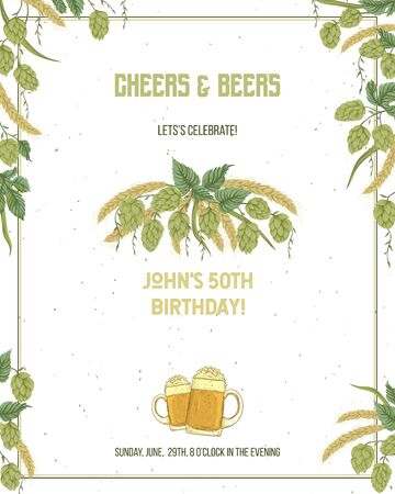 Cheers and beers invitation with hop and wheat. Design template for birthday or anniversary card. Vector illustration