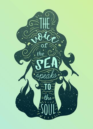 Silhouette of mermaid with inspirational quote. The voice of the sea speaks to the soul. Typography poster with hand drawn elements.Concept design for t-shirt, print, tattoo.Vintage vector illustration