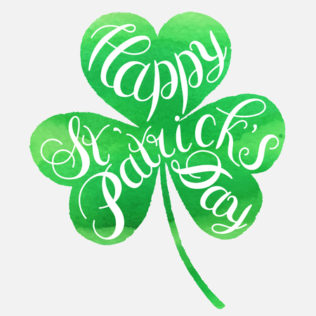 St. Patrick s Day greeting. Vector illustration.Happy St. Patrick s Day Vector.Isolated vector clover. Good Luck Unique Hand Written Calligraphy. Luck of the Irish.Hand lettering.