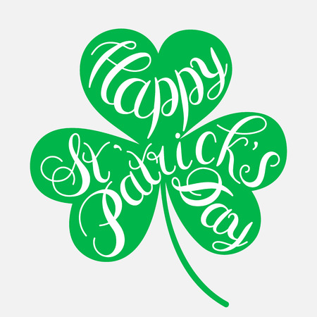 quarterfoil: St. Patrick s Day greeting. Vector illustration.Happy St. Patrick s Day Vector.Isolated vector clover. Good Luck Unique Hand Written Calligraphy. Luck of the Irish.Hand lettering.