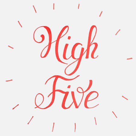 unofficial: High five Congratulations. lettering.National High Five Day - Funny Unofficial Holiday Collection April.Typography Lettering