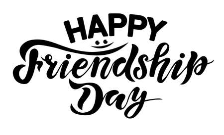handwrite lettering, happy friendship day, calligraphy vector illustrations, international holiday,