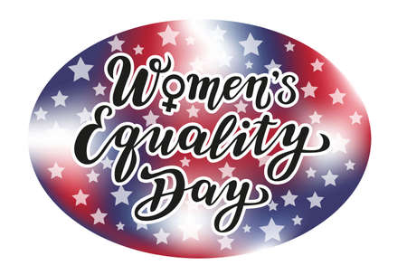 women's equality day lettering text with the USA flag's colors. calligraphy for print or web. august celebrations.