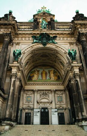 Berlin, Germany - 06.09.18. Berlin Cathedral (Berliner Dom) main entrance arch.
