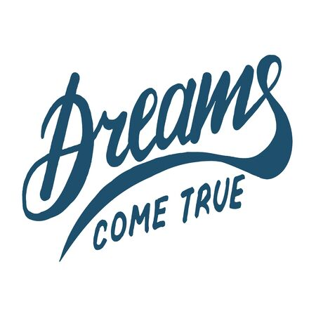 inspiring illustration dreams come true in the style of the lettering Çizim