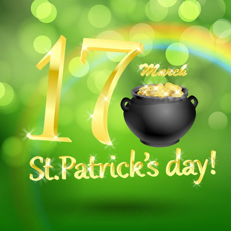golden pot: St. Patrick  day card, golden lettering and pot full with gold and rainbow on beautiful spring bokeh background