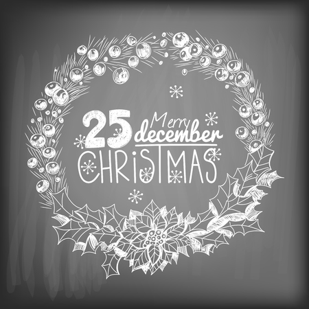 gradient meshes: Hand - drawn Christmas wreath made of fir branches, holly berries and poinsettia on  chalkboard background. Vector illustration contains gradient meshes.