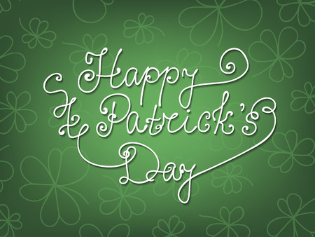 clovers: St. Patrick day card. Green card with hand  drawn clovers and lettering.