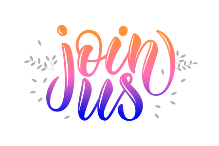 "Hand sketched lettering typography for webpage with lettering ""join us"". Promotional banner for market, store, catalog."