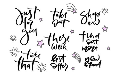 Vector illustration of lettering just for you, take that, take out, these week, best offers, shop now, find out more, new brand  poster, logotype, text for clothes shop, catalog, collection, ad Illustration
