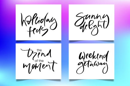 Hand drawn vector typography lettering holiday feels, sunny delight, the trend of the moment, weekend getaway poster for label, magazine, blogger, ad, shop, calligraphy logotype, text souvenir Stok Fotoğraf - 103783553