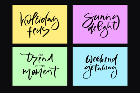 Hand drawn vector typography lettering holiday feels, sunny delight, the trend of the moment, weekend getaway poster for label, magazine, blogger, ad, shop, calligraphy logotype, text souvenir Stok Fotoğraf - 103783558