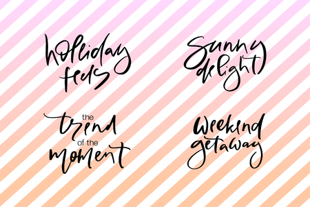 Hand drawn vector typography lettering holiday feels, sunny delight, the trend of the moment, weekend getaway poster for label, magazine, blogger, ad, shop, calligraphy logotype, text souvenir Stok Fotoğraf - 103783566