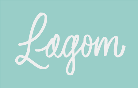 Lagom lettering. Hand drawn calligraphy inscription. Brush pen modern style. Swedish life style concept. White on blue lagom color. Illustration