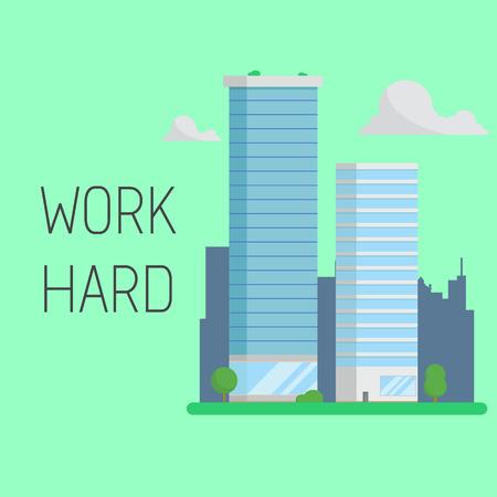Work hard concept. Skyscraper business building. Modern office company cityscape.