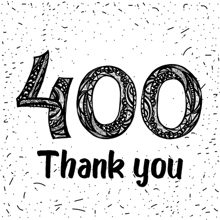 Thank you 400 followers numbers. Congratulating black and white thanks, image for net friends in two 2 colors, customers likes, percent off discount. doodle style