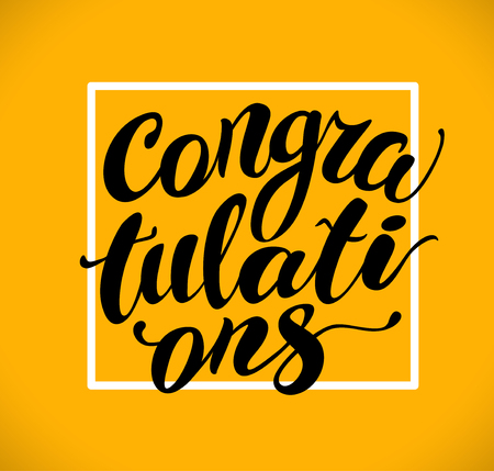 hand written: Vector hand written congratulations phrase isolated. Love card, congratulation, greeting. Poster, advertising, banner, placard design template. Hand written font, abc, script, lettering. White frame.
