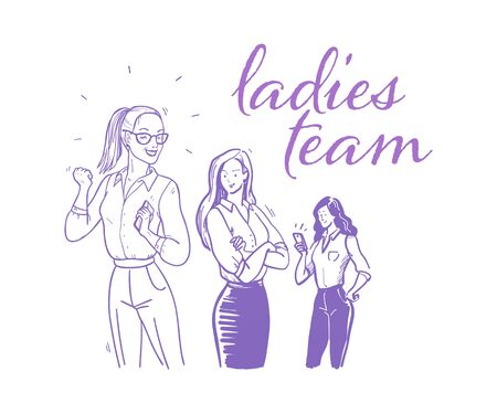 Ladies team business concept. Three ladies in office suit standing together with mobile phones on white background. Partnership, team work success. Hand drawn doodle sketch style.