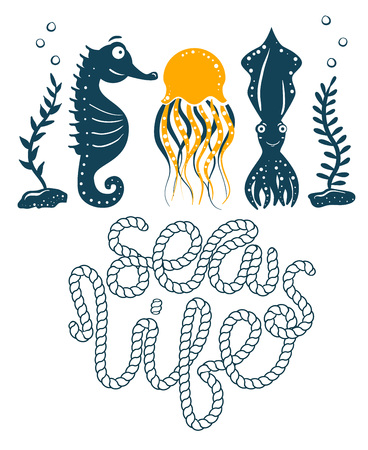 Seahorse, squid and jellyfish simple styling print. Two color. Quote lettering with sea rope. Print for kids t-shirt and sea style souvenirs. Isolated on white background. Sea life set collection.