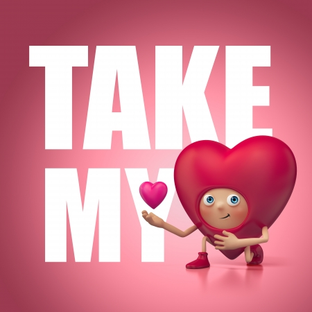 Take my love and heart  Funny 3d cartoon photo