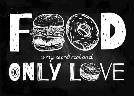 food icons: Funny food poster doodle style. Food is my secret real and only love. Isolated vector illustration. Illustration