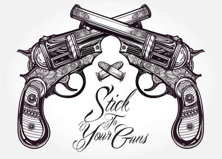 cowboy gun: Hand drawn retro Gun Pistols crossed, bullets in vintage style with a slogan. Ornate detailed tattoo design element. illustration isolated. Cards, t-shirts, scrap-booking, print concept art.