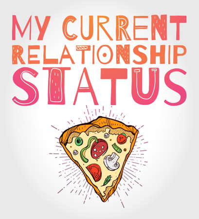 love symbols: Funny Pizza poster doodle style with ironic catchy slogan. Isolated vector illustration.