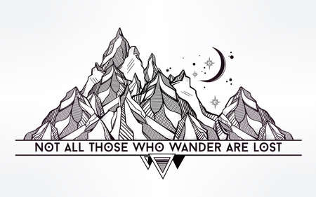 wisdom: Vector abstract geometric mountain with typographic text. Not all those who wander are lost. Poster with tribal graphic design elements. Boho style. American indian motifs. Illustration