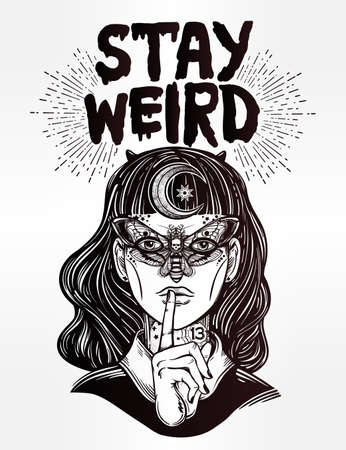 tattoo girl: Hand drawn beautiful portriat of the witch girl with butterfly mask and Stay Weird lettering inspirational quote. Isolated vector illustration. Fantasy, occultism, tattoo art, coloring books, prints. Illustration
