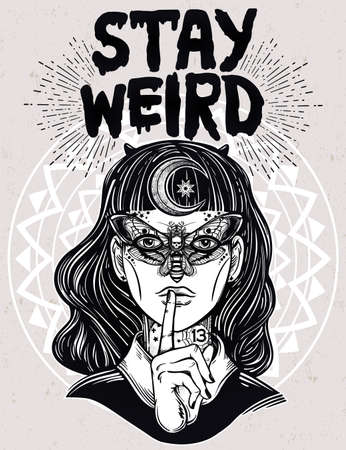 goth girl: Hand drawn beautiful portriat of the witch girl with butterfly mask and Stay Weird lettering inspirational quote. Isolated vector illustration. Fantasy, occultism, tattoo art, coloring books, prints. Illustration