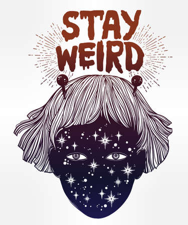 stay beautiful: Hand drawn beautiful portriat of the extraordinary alien girl from outer space. UFO, sci-fi, tattoo art. Stay weird saying. Isolated vector illustration. Trendy T-shirt print.
