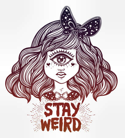 stay beautiful: Cute cyclops monster girl. Portrait of beautiful lady with one eye and lovely hair for t-shirt design or post card. Stay weird. Hand drawn lettering inspirational quote. Isolated vector illustration. Illustration