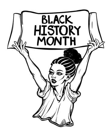 Black History Month. Confident and beautiful African American woman with a hand written letter message. Education, celebration, culture and solidarity, isolated vector art. Ilustracja