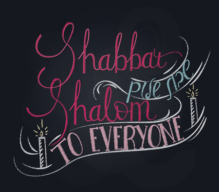 shalom: Hand written lettering with text Shabbat shalom to everyone. Typographical design Chalkboard style element Illustration