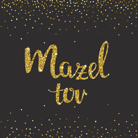 """Glitter Gold lettering with text """"Mazel tov"""" means Congratulations in Hebrew. For design invitation and greeting card. Mazel tov letters means Congratulations in Hebrew. Vector Illustration"""