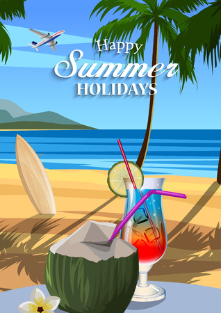 summer holidays: Happy summer holidays. Illustration with coconut and tropical cocktails on the beach Illustration