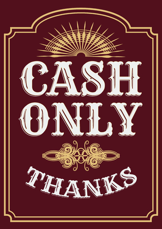 Please cash only. Door glass sticker illustration. Cash only retro sticker sign.