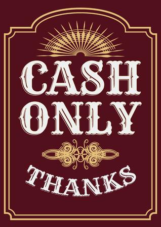 Please cash only. Door glass sticker illustration. Cash only retro sticker sign.