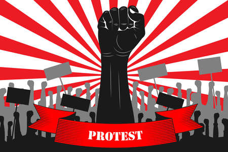 Protest. Silhouette of a raised fist with a ribbon that says PROTEST, against the backdrop of protesting people. Black silhouettes of raised fists, protesters, posters. Vector. News illustration, info