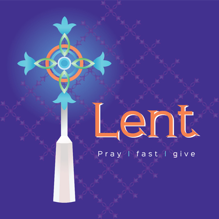 The words Lent pray fast and give with cross on purple background